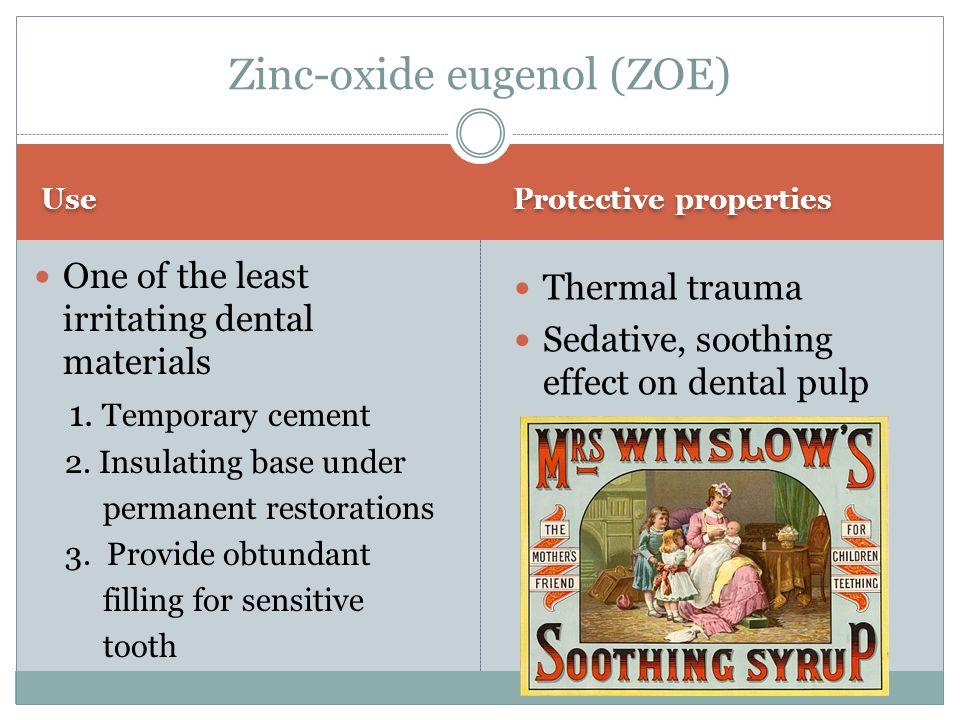 Zinc-oxide eugenol (ZOE)