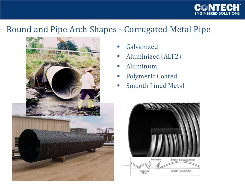 Round and Pipe Arch Shapes - Corrugated Metal Pipe