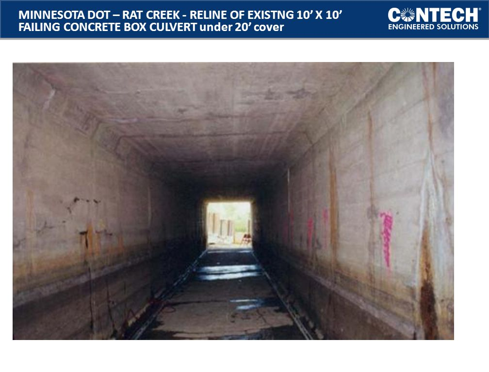 MINNESOTA DOT – RAT CREEK - RELINE OF EXISTNG 10' X 10' FAILING CONCRETE BOX CULVERT under 20' cover