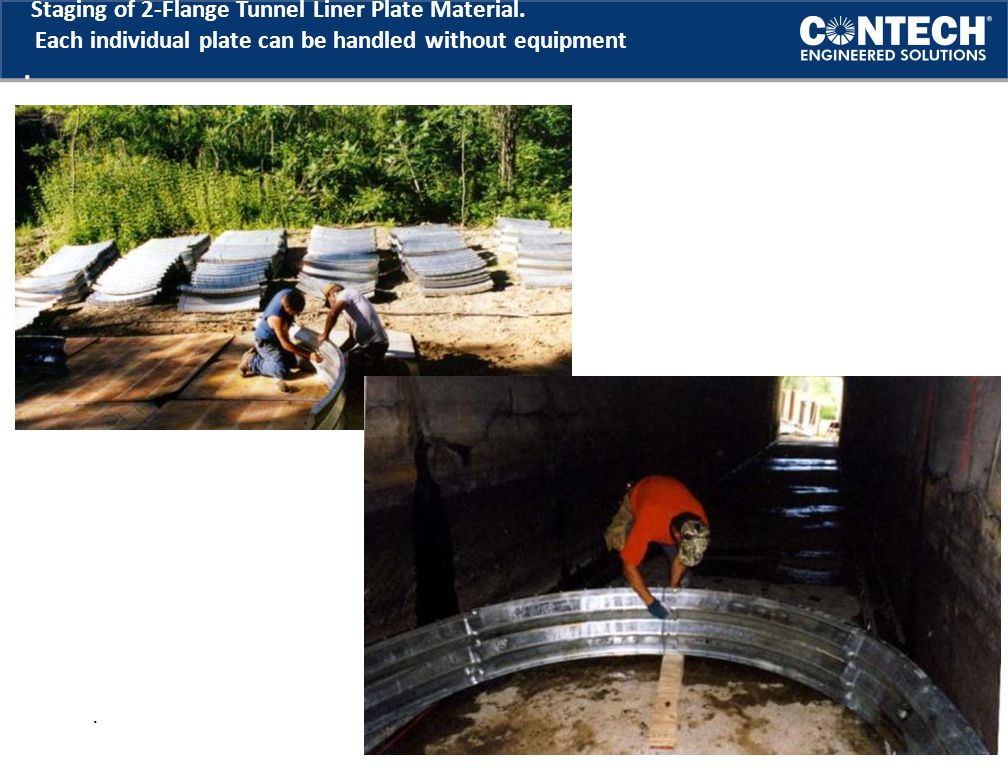 Staging of 2-Flange Tunnel Liner Plate Material