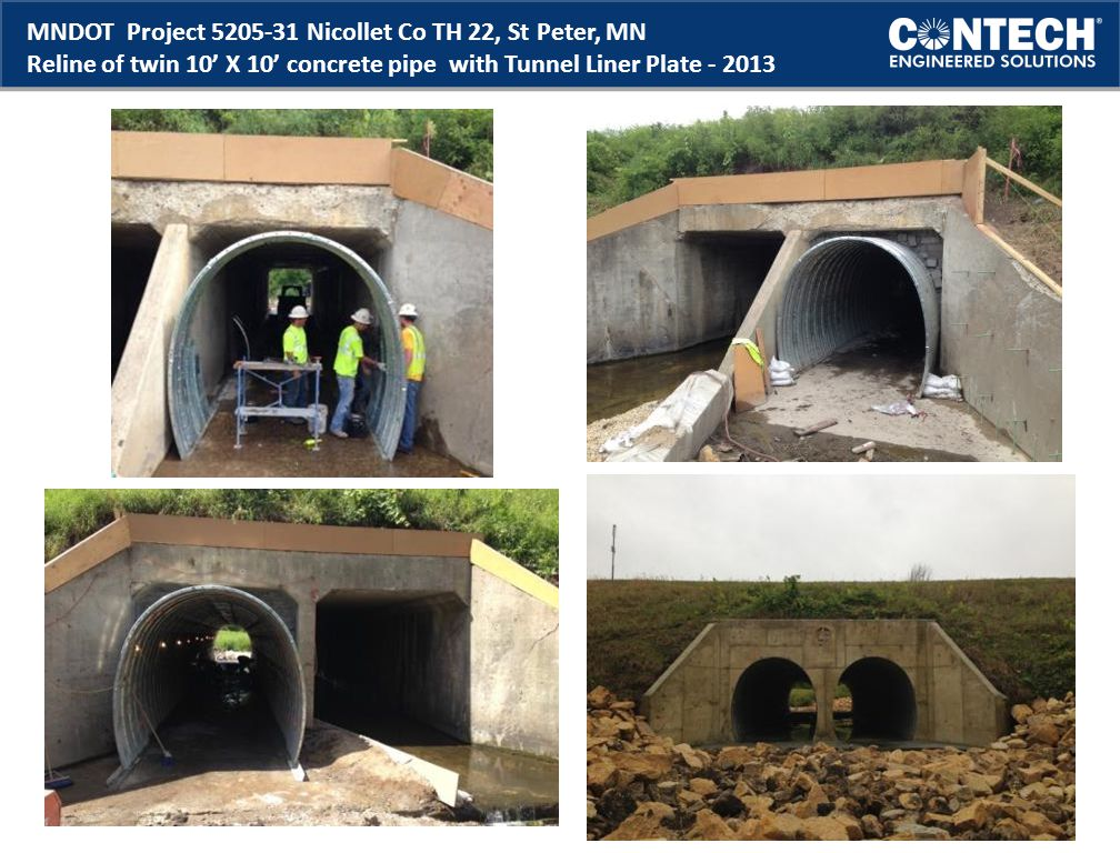 MNDOT Project 5205-31 Nicollet Co TH 22, St Peter, MN Reline of twin 10' X 10' concrete pipe with Tunnel Liner Plate - 2013