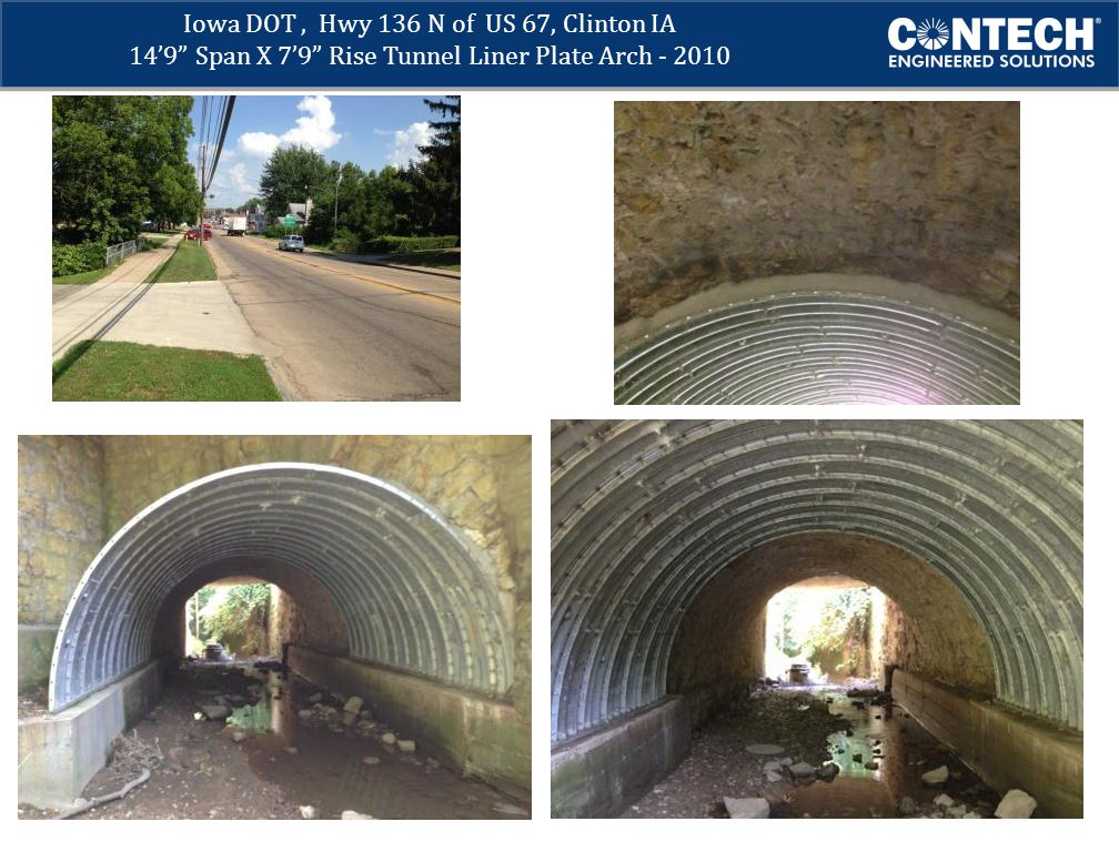 Iowa DOT , Hwy 136 N of US 67, Clinton IA 14'9 Span X 7'9 Rise Tunnel Liner Plate Arch - 2010