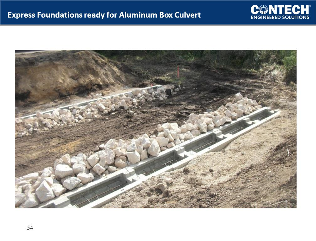 Express Foundations ready for Aluminum Box Culvert