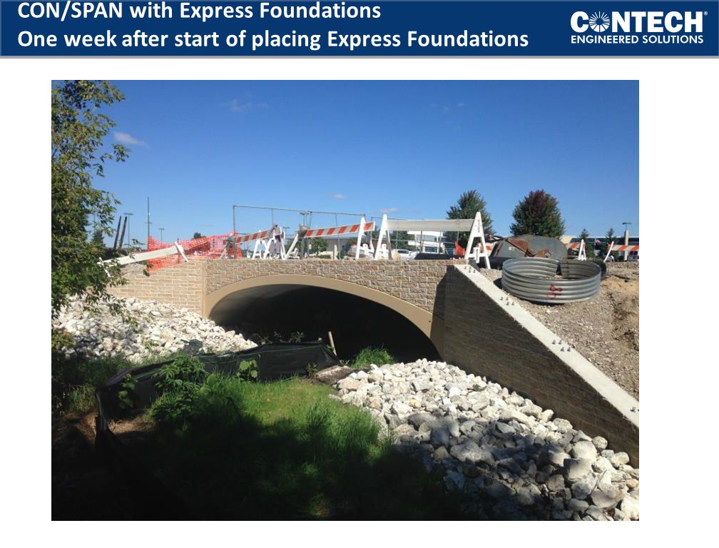 CON/SPAN with Express Foundations One week after start of placing Express Foundations