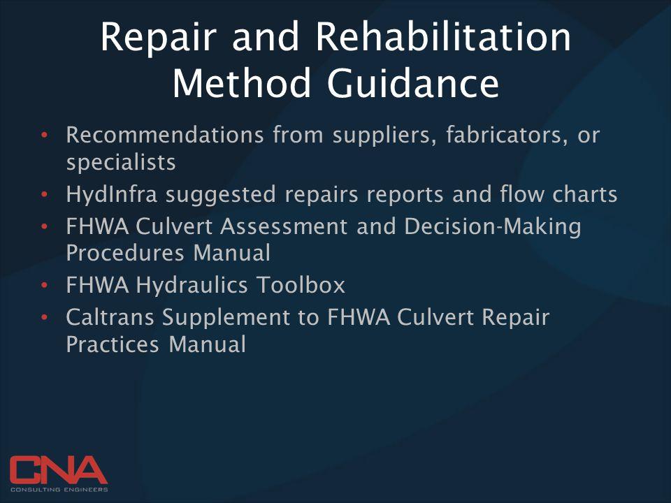Repair and Rehabilitation Method Guidance