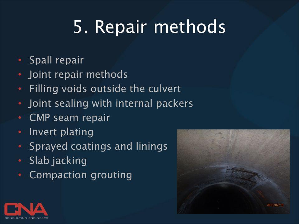 5. Repair methods Spall repair Joint repair methods