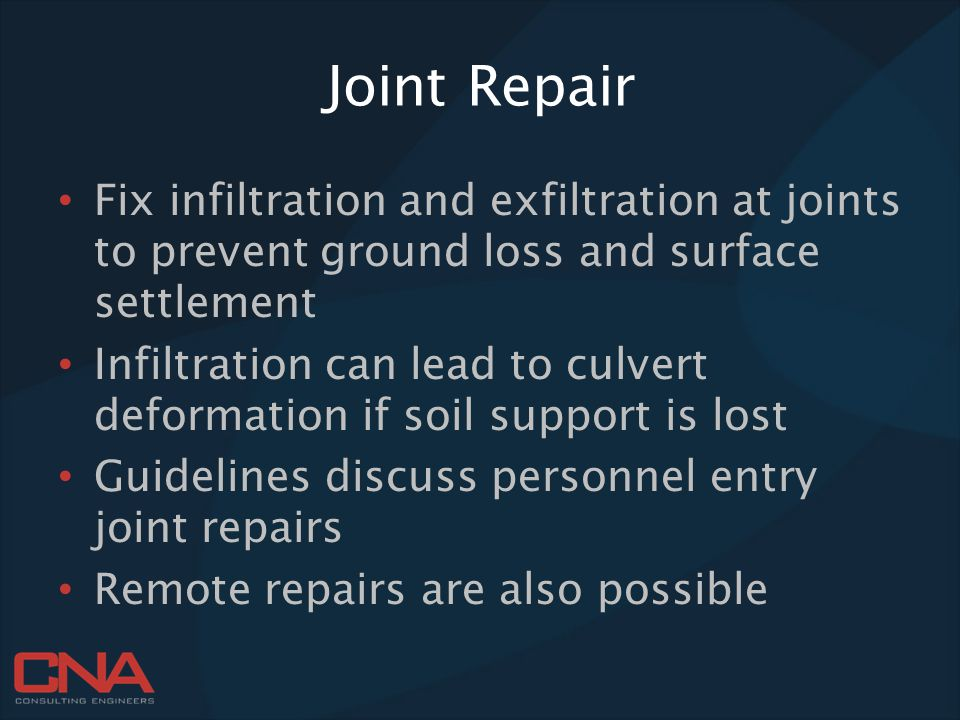 Joint Repair Fix infiltration and exfiltration at joints to prevent ground loss and surface settlement.