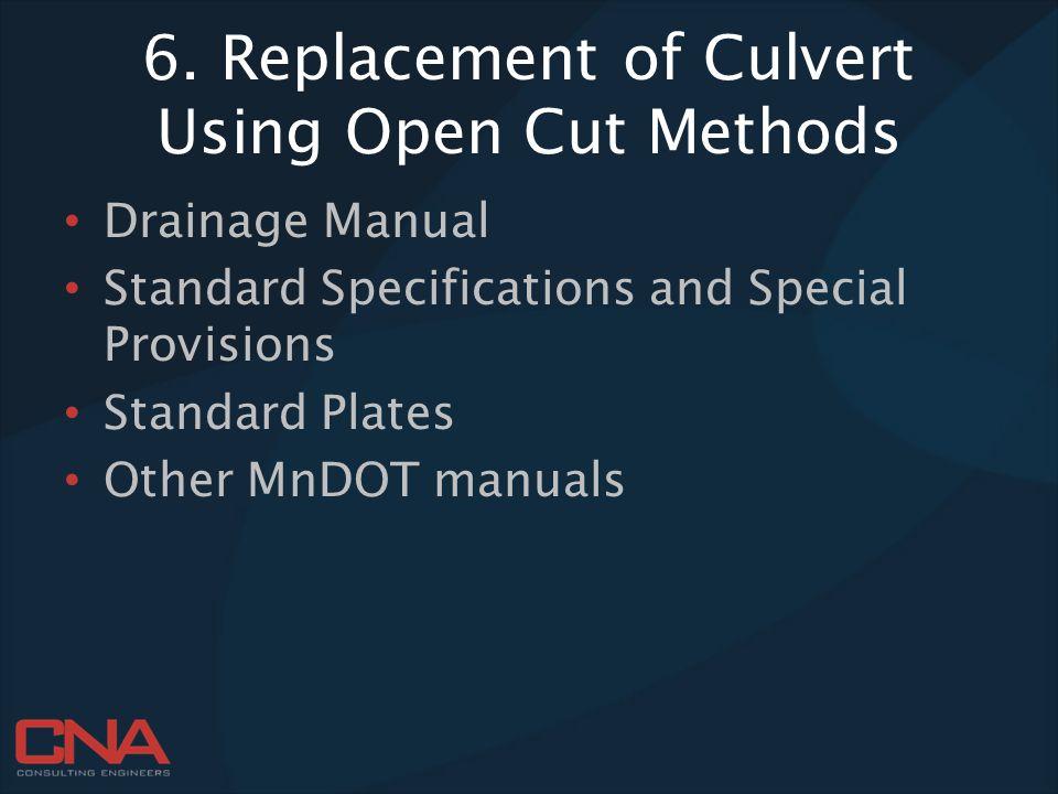 6. Replacement of Culvert Using Open Cut Methods