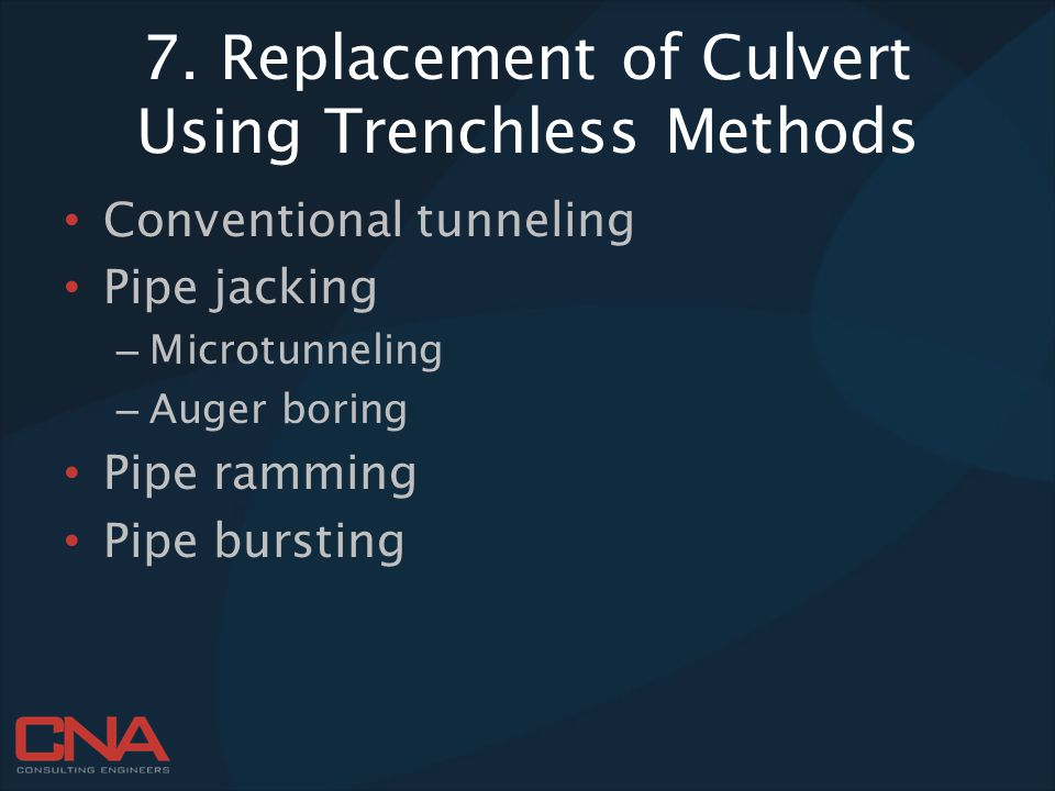 7. Replacement of Culvert Using Trenchless Methods