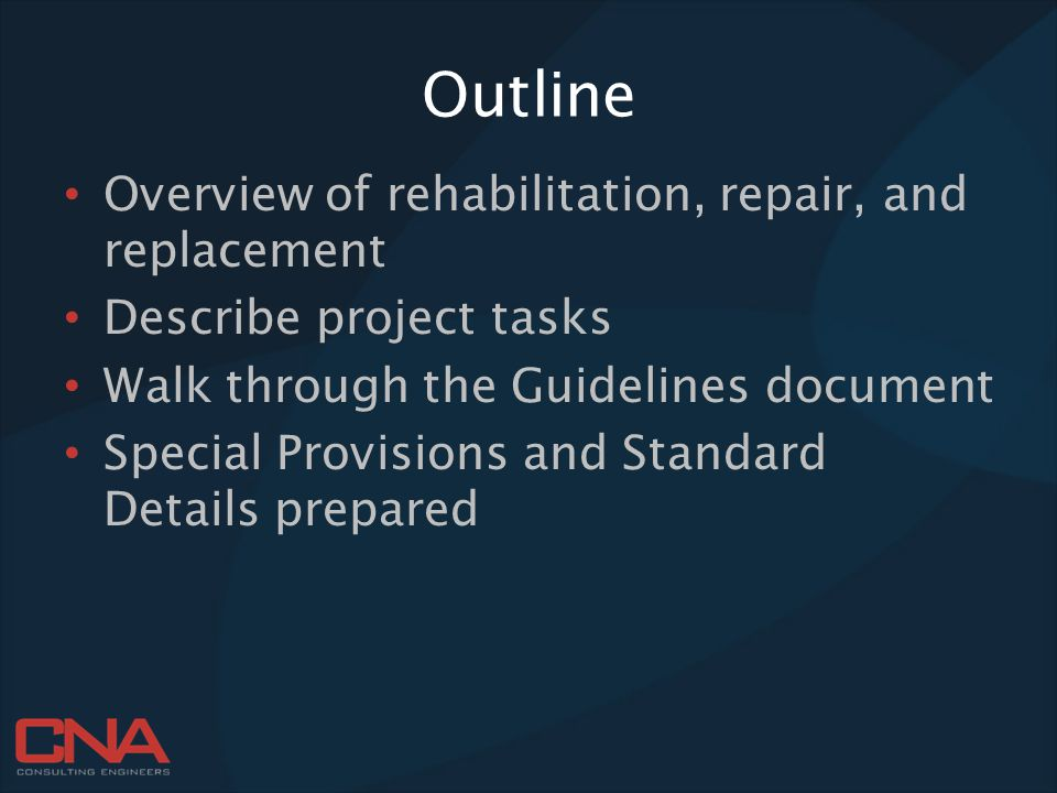 Outline Overview of rehabilitation, repair, and replacement