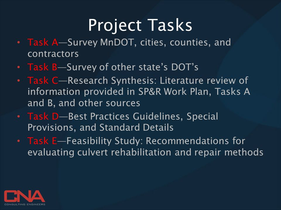 Project Tasks Task A—Survey MnDOT, cities, counties, and contractors