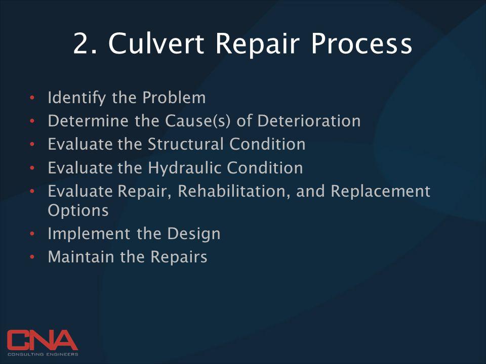 2. Culvert Repair Process