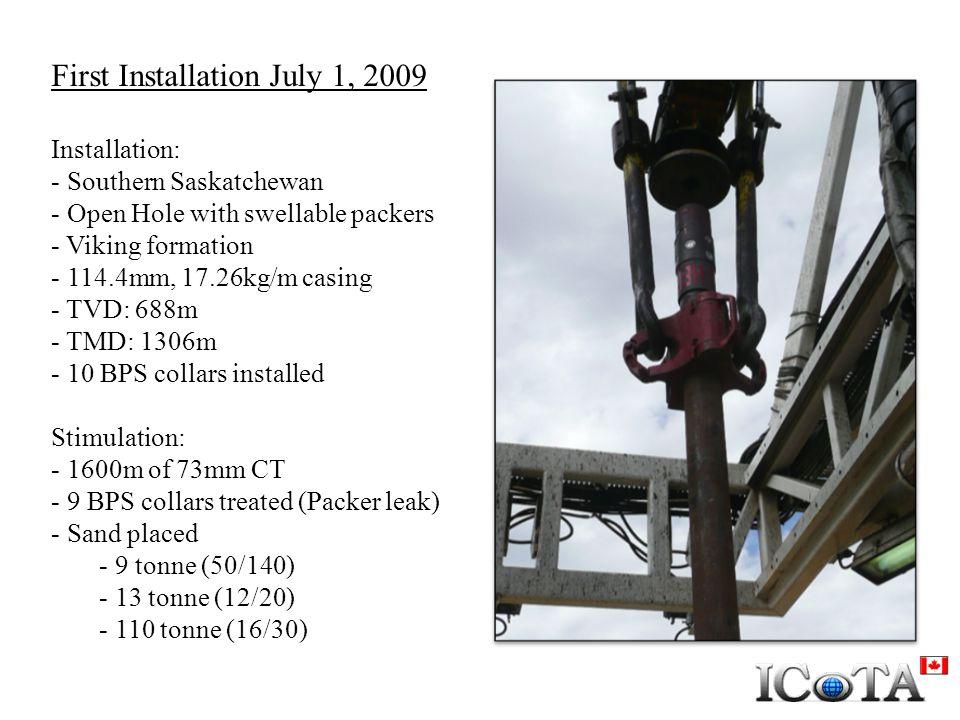 First Installation July 1, 2009