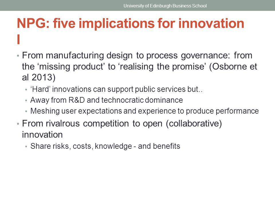 NPG: five implications for innovation I