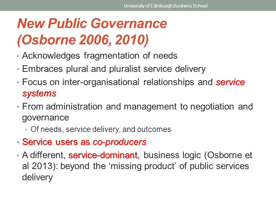 New Public Governance (Osborne 2006, 2010)