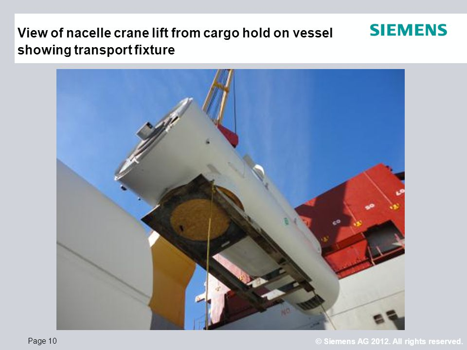 View of nacelle crane lift from cargo hold on vessel