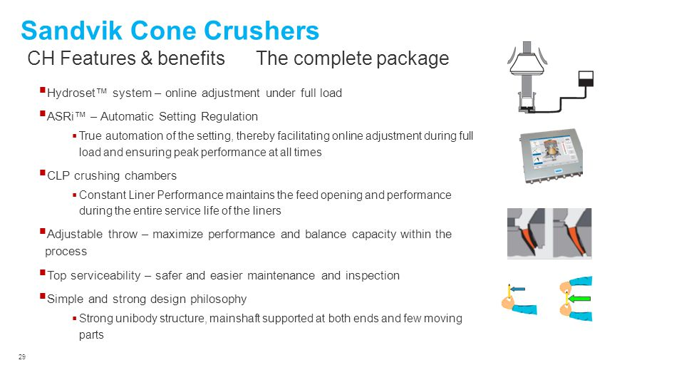 Sandvik Cone Crushers CH Features & benefits The complete package