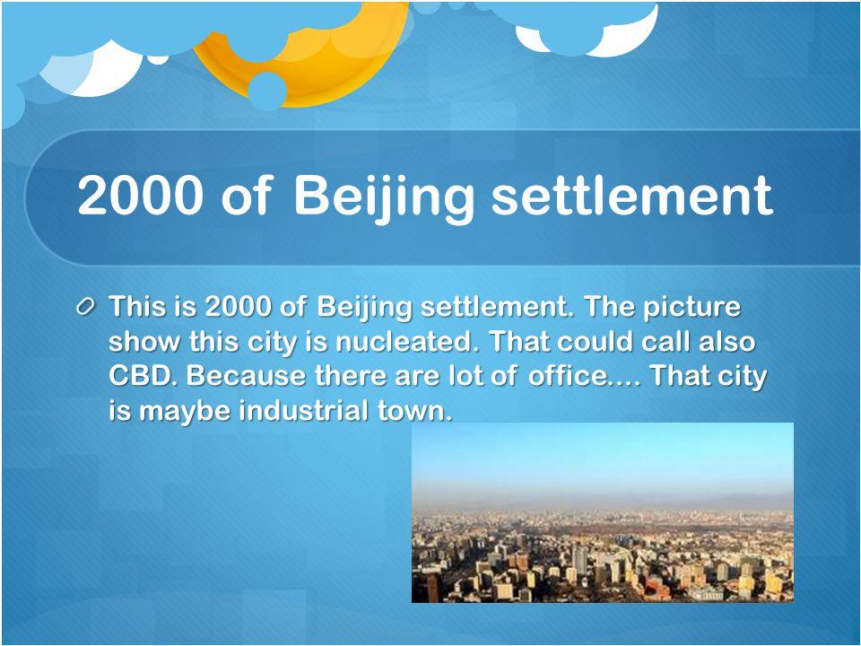2000 of Beijing settlement