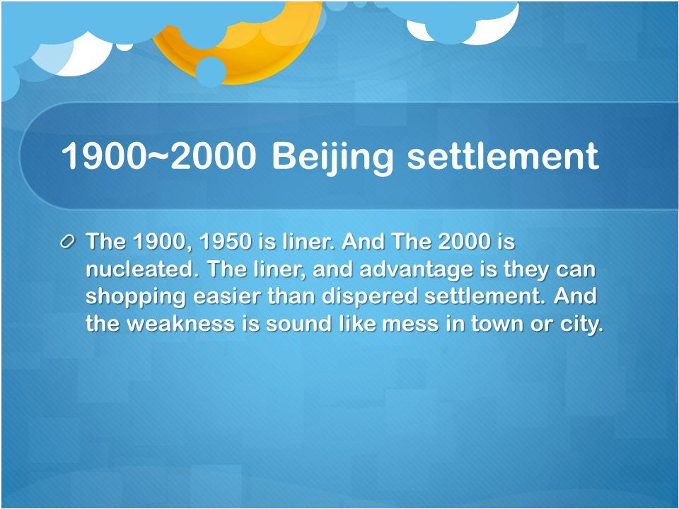 1900~2000 Beijing settlement