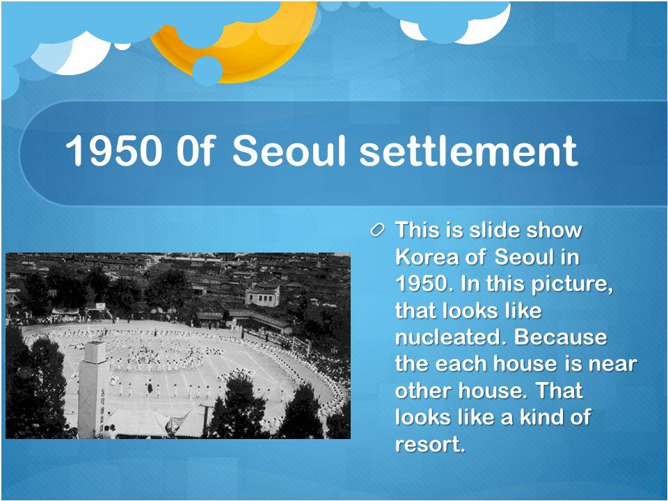 1950 0f Seoul settlement