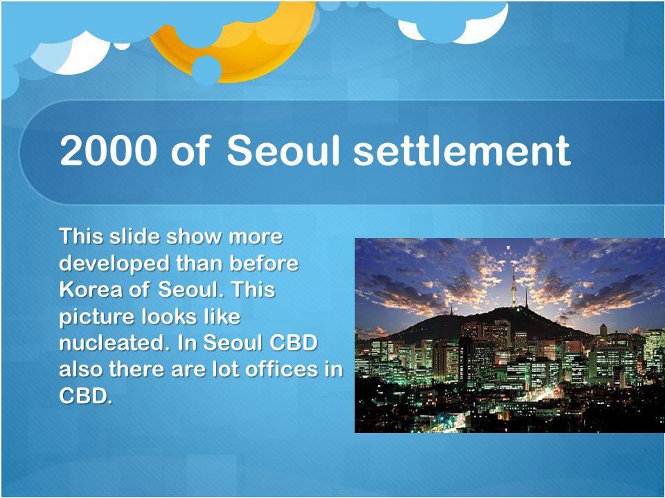 2000 of Seoul settlement