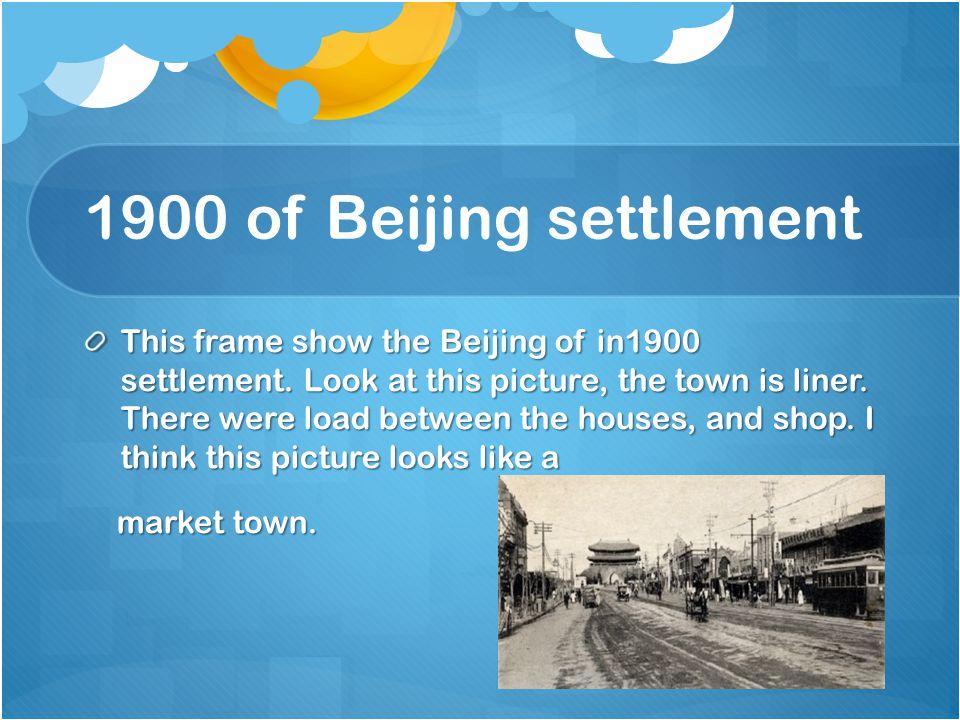 1900 of Beijing settlement