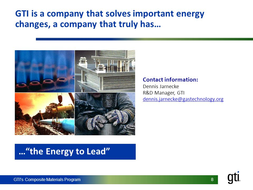 GTI is a company that solves important energy changes, a company that truly has…