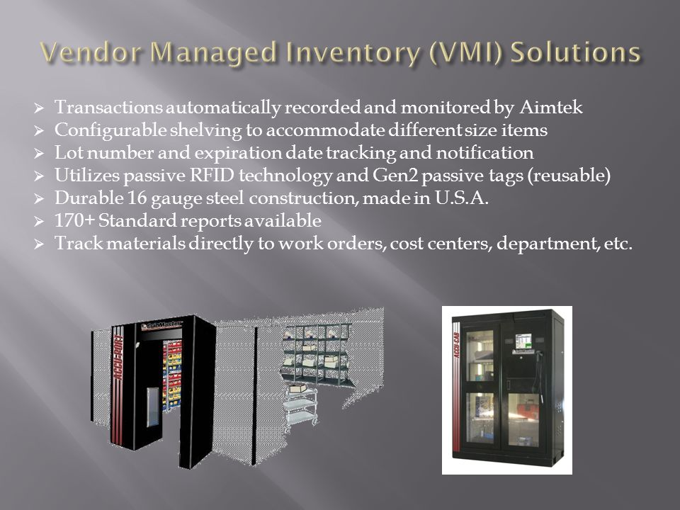 Vendor Managed Inventory (VMI) Solutions