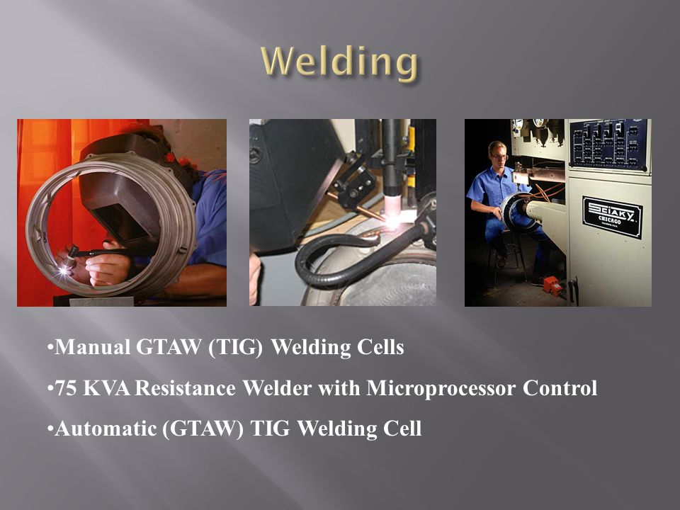 Welding Manual GTAW (TIG) Welding Cells