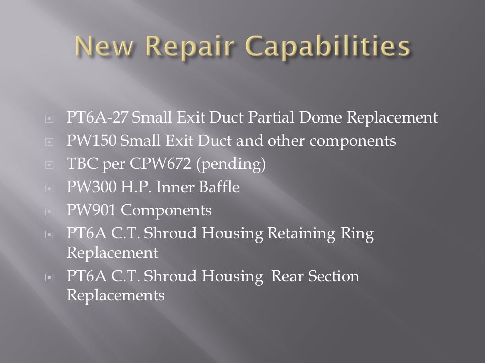 New Repair Capabilities