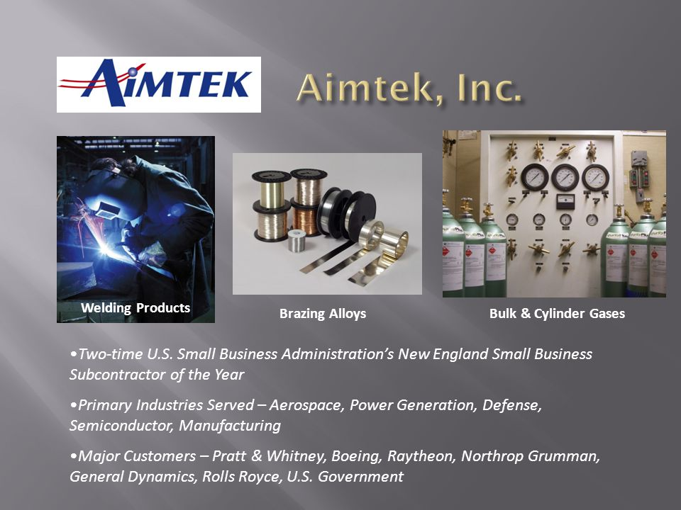 Aimtek, Inc. Welding Products. Brazing Alloys. Bulk & Cylinder Gases.