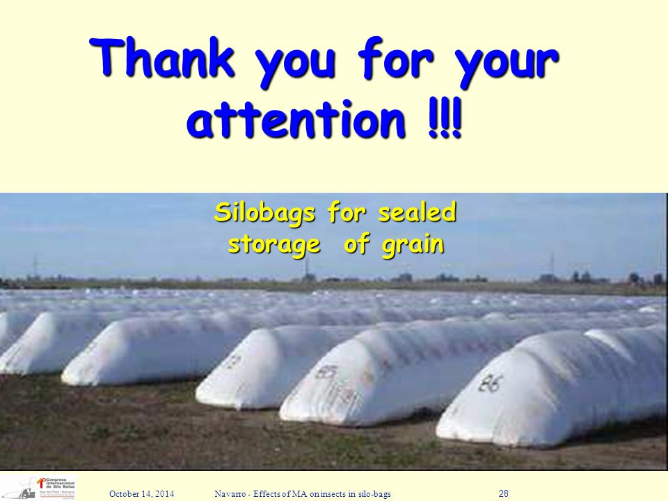 Thank you for your attention !!! Silobags for sealed storage of grain