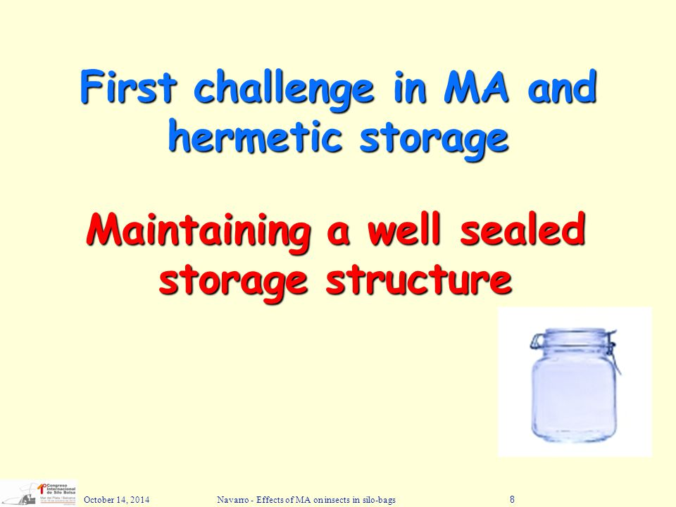 First challenge in MA and hermetic storage