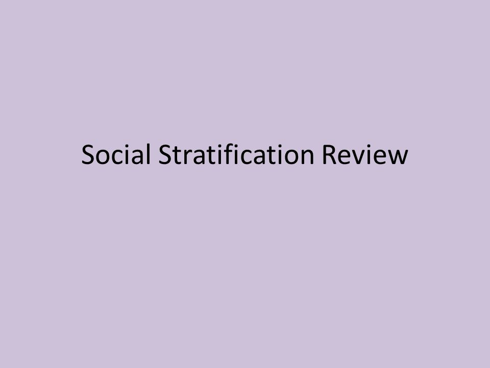 Social Stratification Review