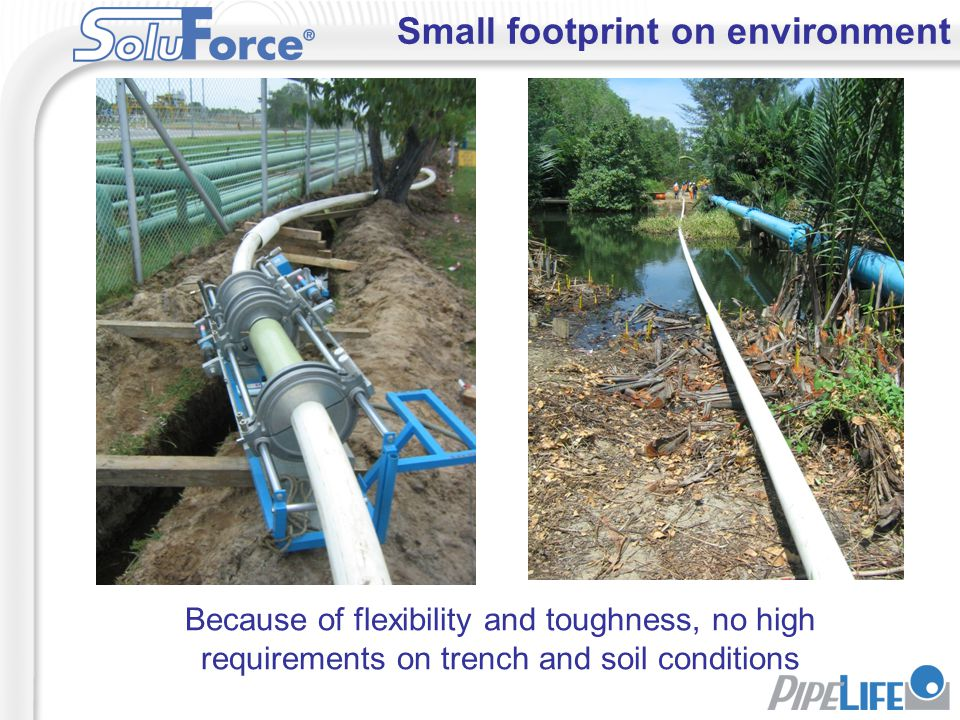 Small footprint on environment