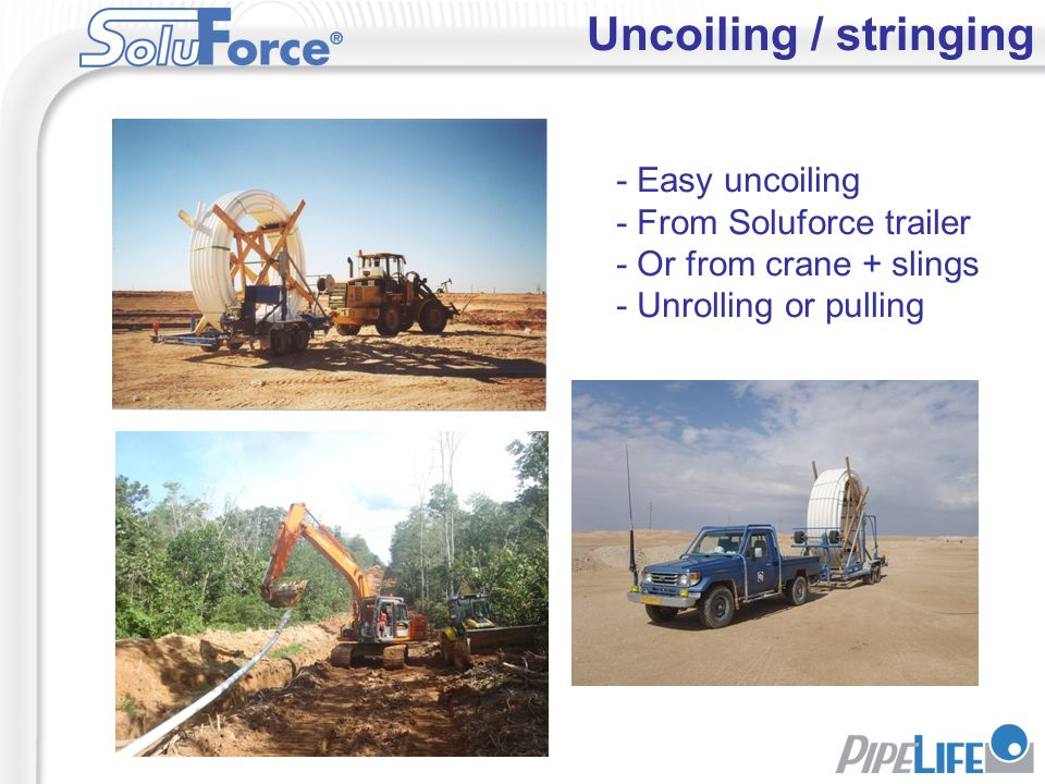 Uncoiling / stringing - Easy uncoiling - From Soluforce trailer