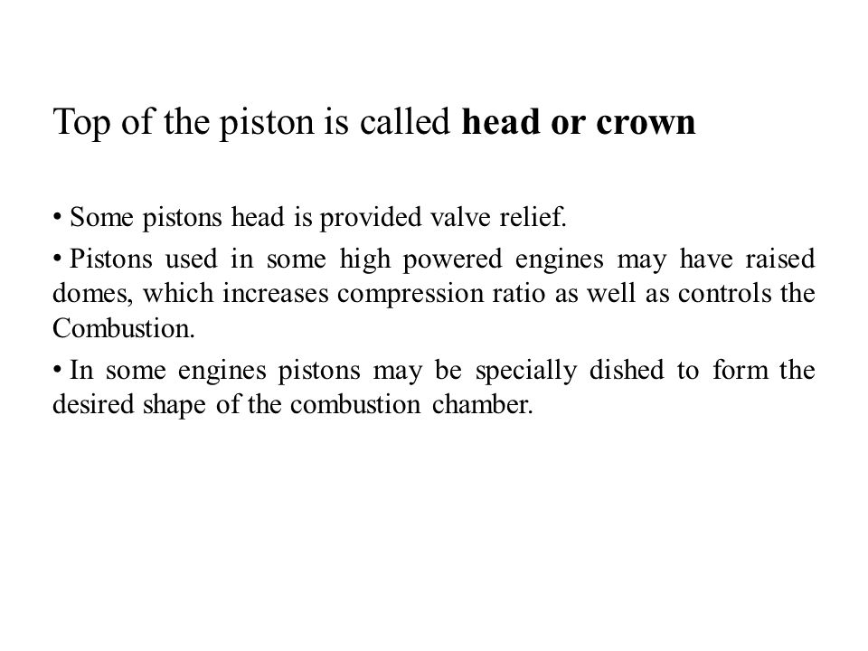 Top of the piston is called head or crown