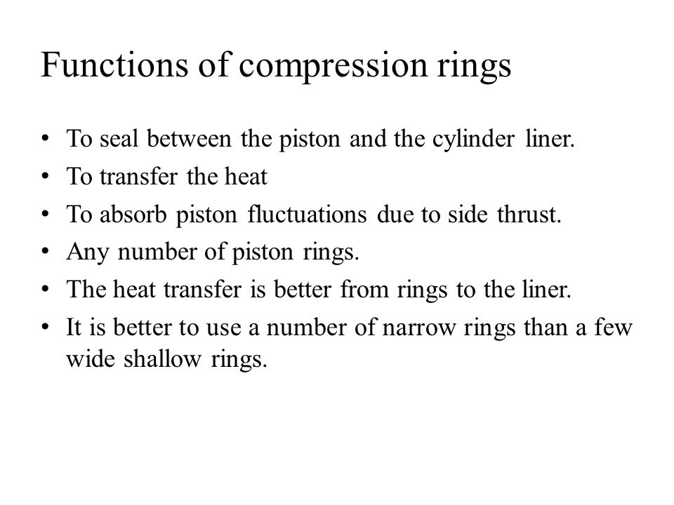 Functions of compression rings