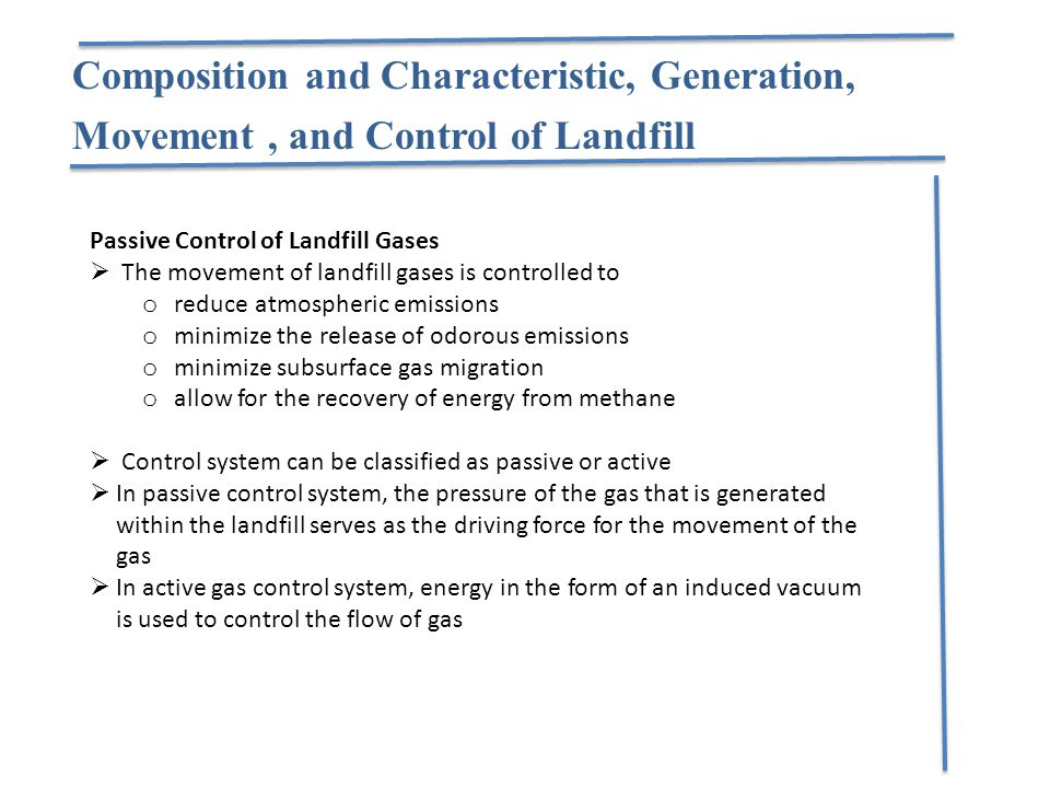 Composition and Characteristic, Generation, Movement , and Control of Landfill