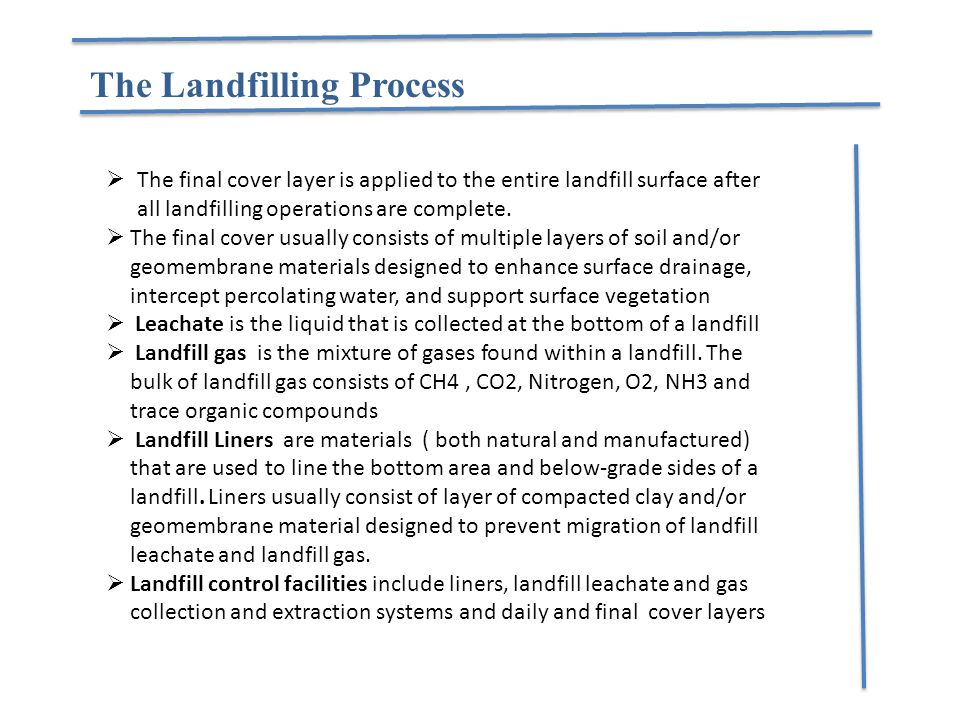 The Landfilling Process