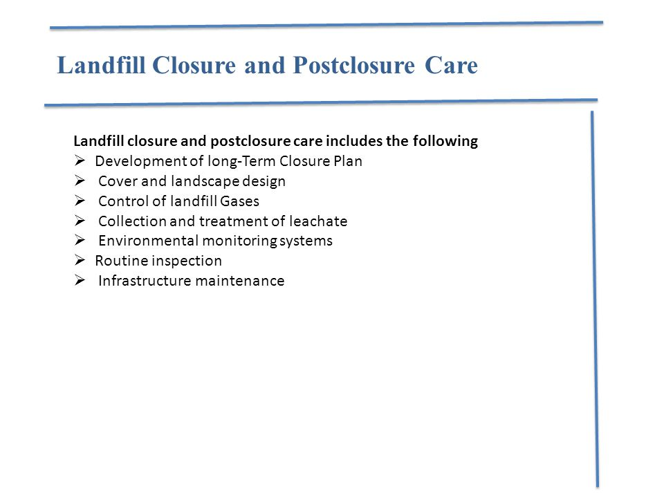 Landfill Closure and Postclosure Care