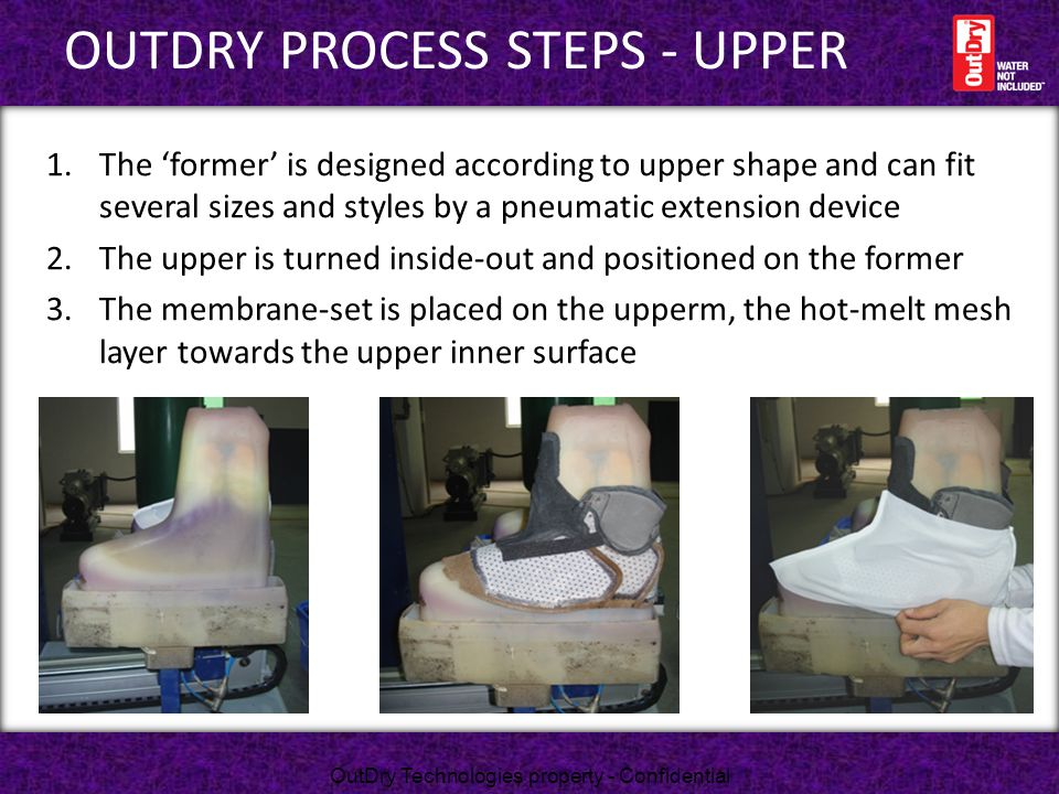 OUTDRY PROCESS STEPS - UPPER