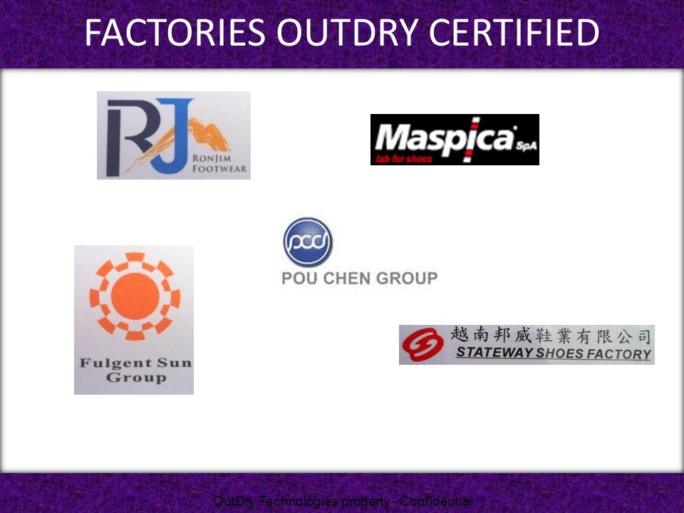 FACTORIES OutDRY CERTIFIED