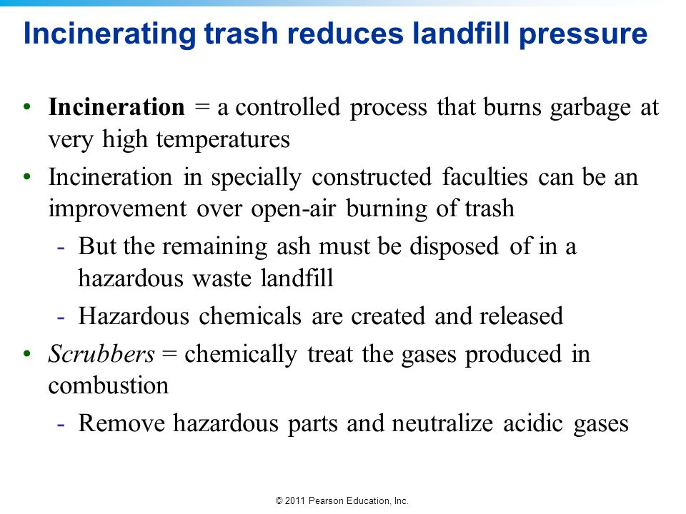 Incinerating trash reduces landfill pressure
