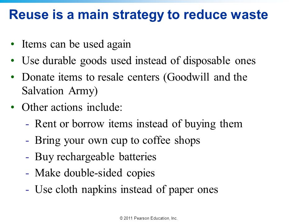 Reuse is a main strategy to reduce waste