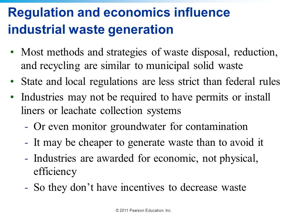 Regulation and economics influence industrial waste generation