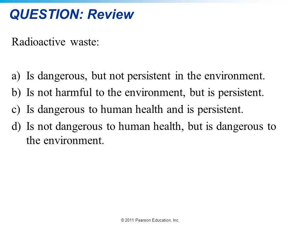 QUESTION: Review Radioactive waste: