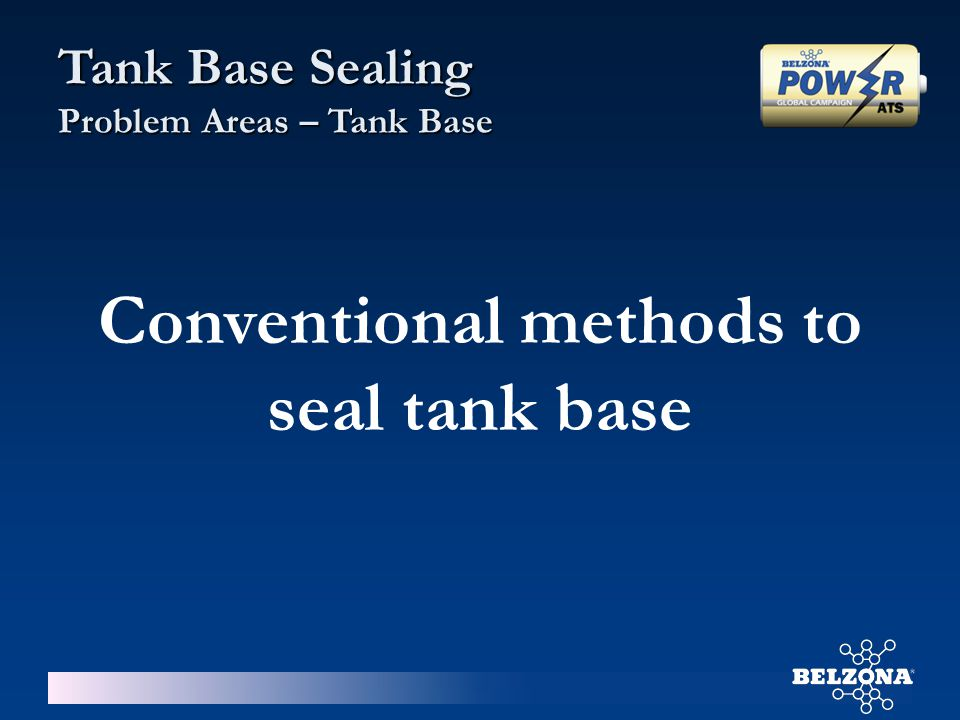 Conventional methods to seal tank base