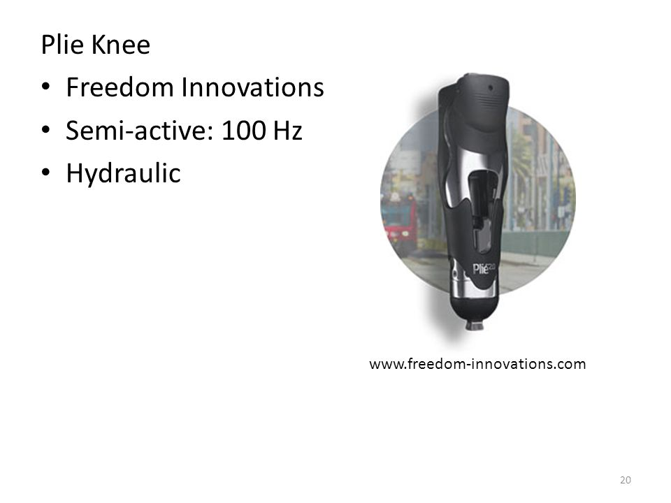 Plie Knee Freedom Innovations Semi-active: 100 Hz Hydraulic