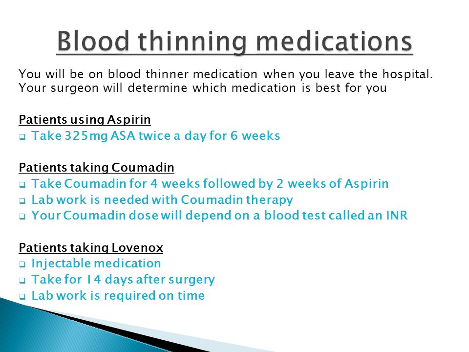 Blood thinning medications
